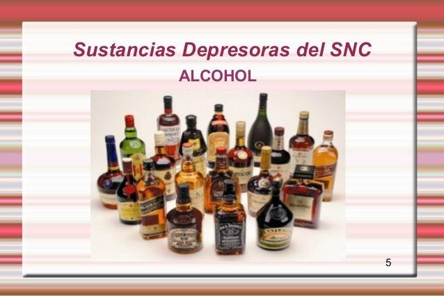 Sustancias Depresoras del SNC          ALCOHOL                                5