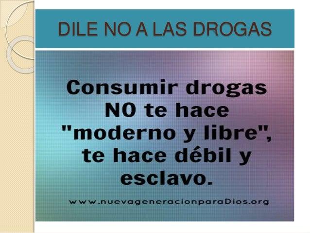 Imagenes Mensajes Contra Las Drogas Las Drogas Y Sus