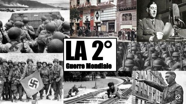 Guerre Mondiale LA 2°