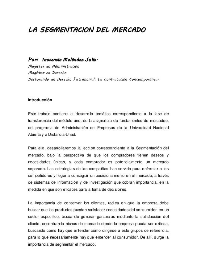 LA SEGMENTACION DEL MERCADO  Por: Inocencio Meléndez Julio.  Magíster en Administración  Magíster en Derecho  Doctorando e...