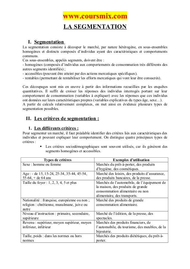 www.coursmix.com                           LA SEGMENTATION   I. SegmentationLa segmentation consiste à découper le marché,...