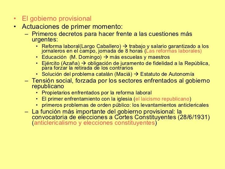 <ul><li>El gobierno provisional </li></ul><ul><li>Actuaciones de primer momento: </li></ul><ul><ul><li>Primeros decretos p...