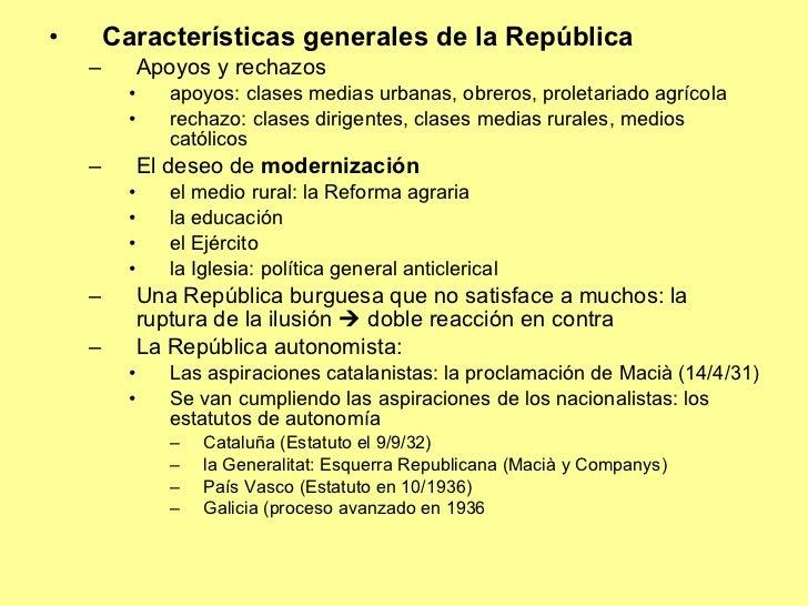 <ul><li>Características generales de la República </li></ul><ul><ul><li>Apoyos y rechazos </li></ul></ul><ul><ul><ul><li>a...