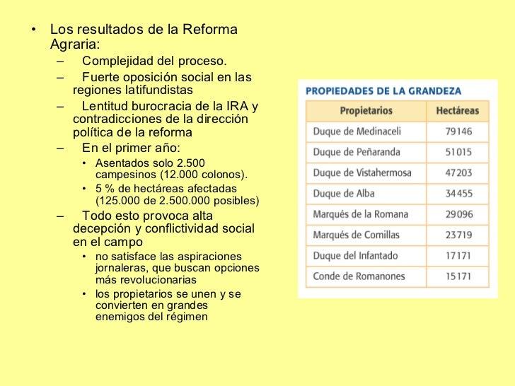 <ul><li>Los resultados de la Reforma Agraria: </li></ul><ul><ul><li>Complejidad del proceso. </li></ul></ul><ul><ul><li>Fu...