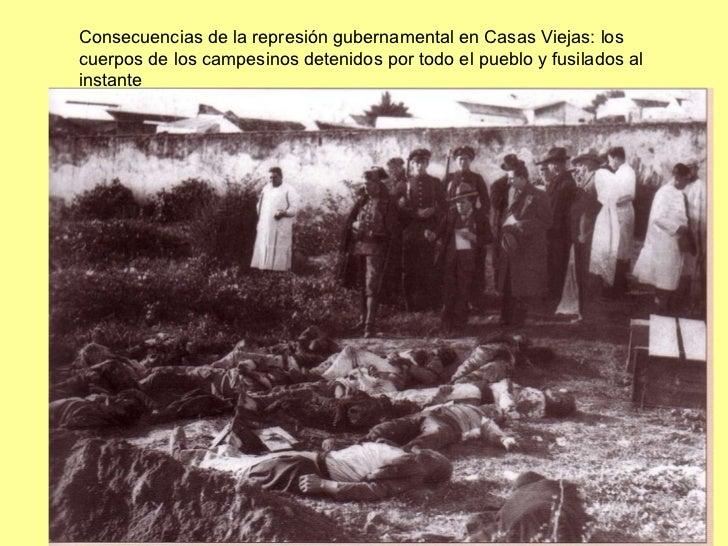 Consecuencias de la represión gubernamental en Casas Viejas: los cuerpos de los campesinos detenidos por todo el pueblo y ...