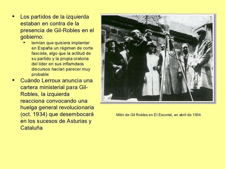 Mitin de Gil Robles en El Escorial, en abril de 1934 <ul><li>Los partidos de la izquierda estaban en contra de la presenci...