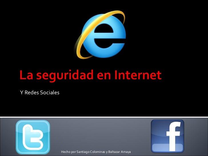 Y Redes Sociales Hecho por Santiago Colominas y Baltazar Amaya