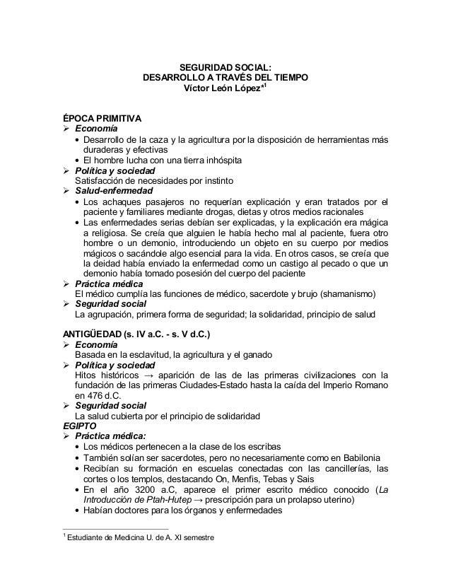 SEGURIDAD SOCIAL: DESARROLLO A TRAVÉS DEL TIEMPO Víctor León López*1 ÉPOCA PRIMITIVA Economía • Desarrollo de la caza y la...