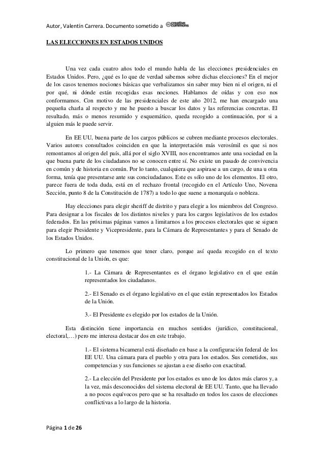 Autor, Valentín Carrera. Documento sometido aLAS ELECCIONES EN ESTADOS UNIDOS        Una vez cada cuatro años todo el mund...