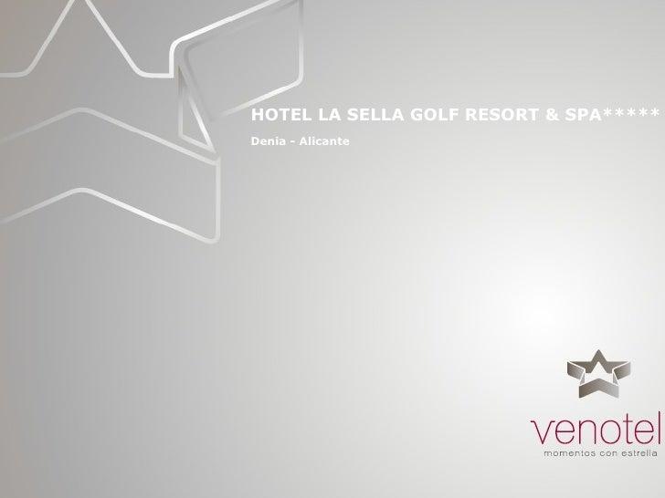 HOTEL LA SELLA GOLF RESORT & SPA***** Denia - Alicante