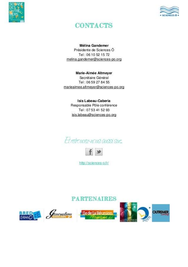 CONTACTS  Mélina Gandemer Présidente de Sciences Ô Tel : 06 10 52 15 72 melina.gandemer@sciences-po.org  Marie-Aimée Altme...