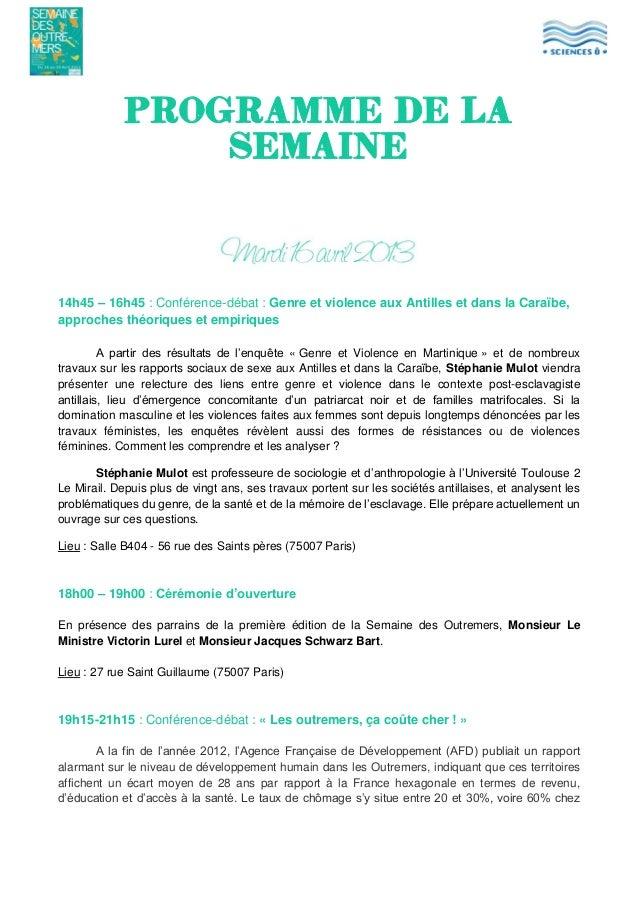 Programme de la semaine  14h45 – 16h45 : Conférence-débat : Genre et violence aux Antilles et dans la Caraïbe, approches t...