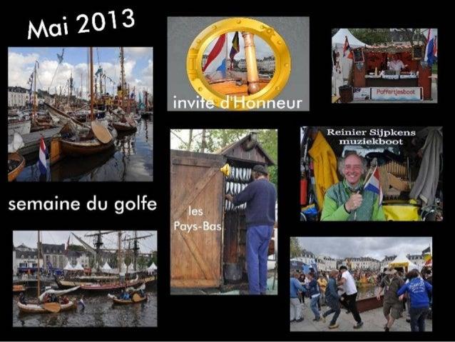 La semaine du golfe 2013