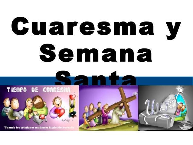 Cuaresma y Semana Santa