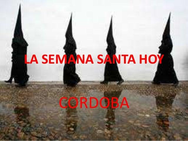 LA SEMANA SANTA HOY CORDOBA