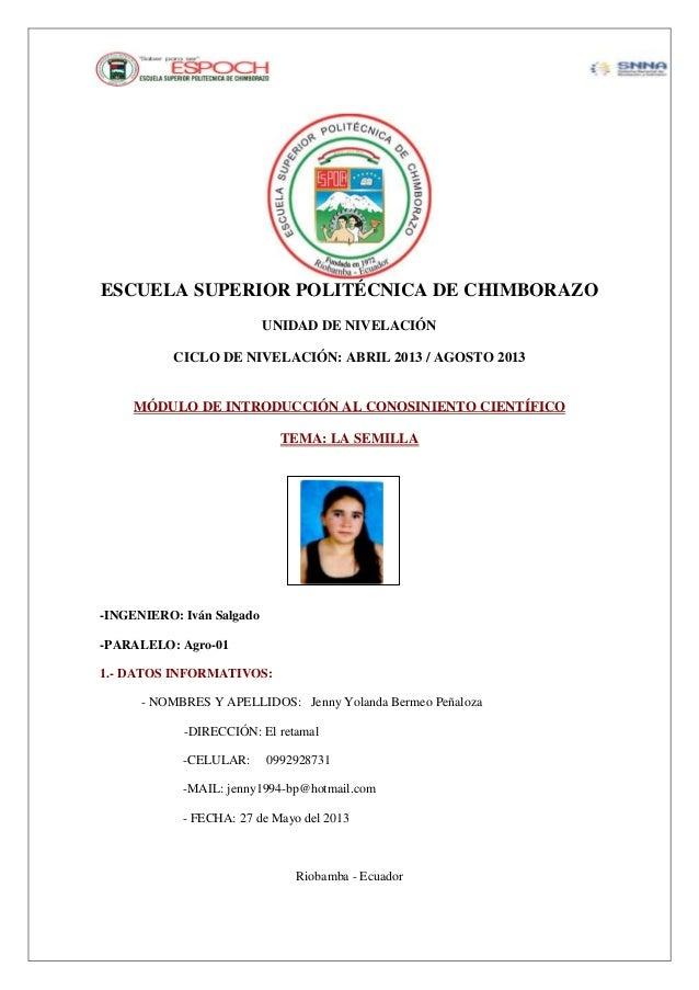 ESCUELA SUPERIOR POLITÉCNICA DE CHIMBORAZOUNIDAD DE NIVELACIÓNCICLO DE NIVELACIÓN: ABRIL 2013 / AGOSTO 2013MÓDULO DE INTRO...