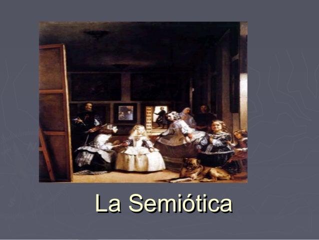 La Semiótica