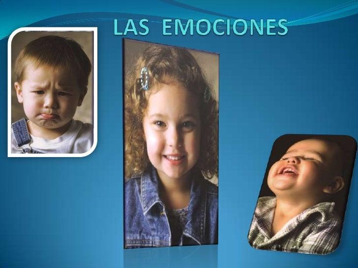 LAS  EMOCIONES<br />