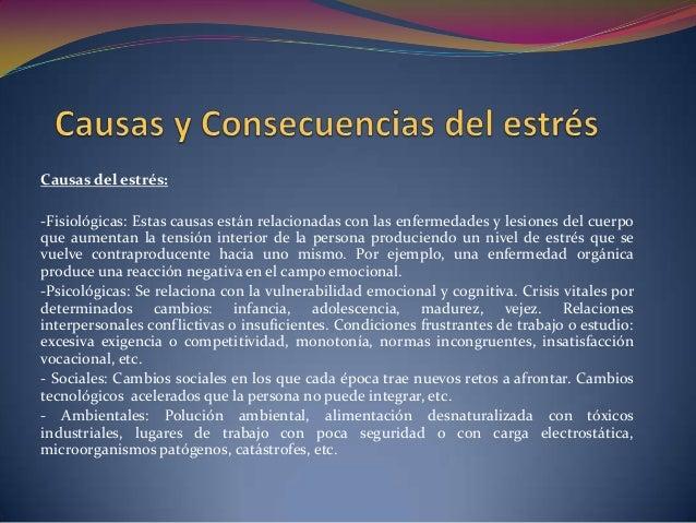 Consecuencias del estrés:-Ansiedad-Depresión-Cambios de humor repentinos-Disminución de la autoestima-Dificultad en la tom...