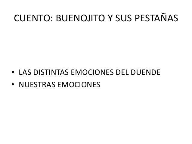 CUENTO: BUENOJITO Y SUS PESTAÑAS • LAS DISTINTAS EMOCIONES DEL DUENDE • NUESTRAS EMOCIONES