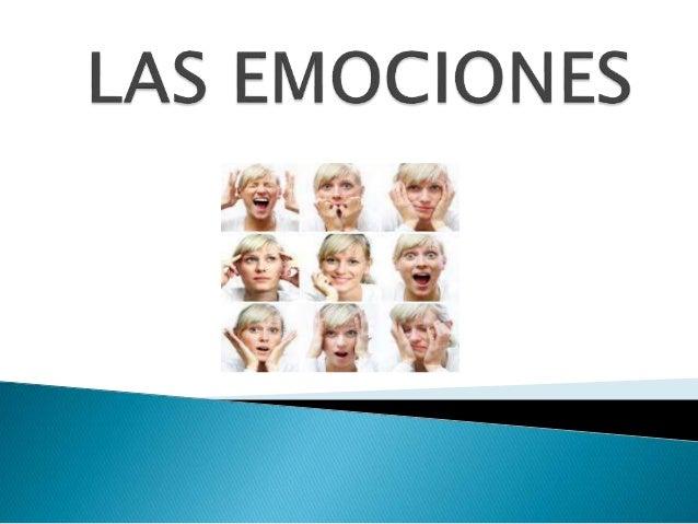 Se entiende como emoción una experiencia multidimensional con tres sistemas de respuesta:  Cognitivo / subjetivo  Conduc...