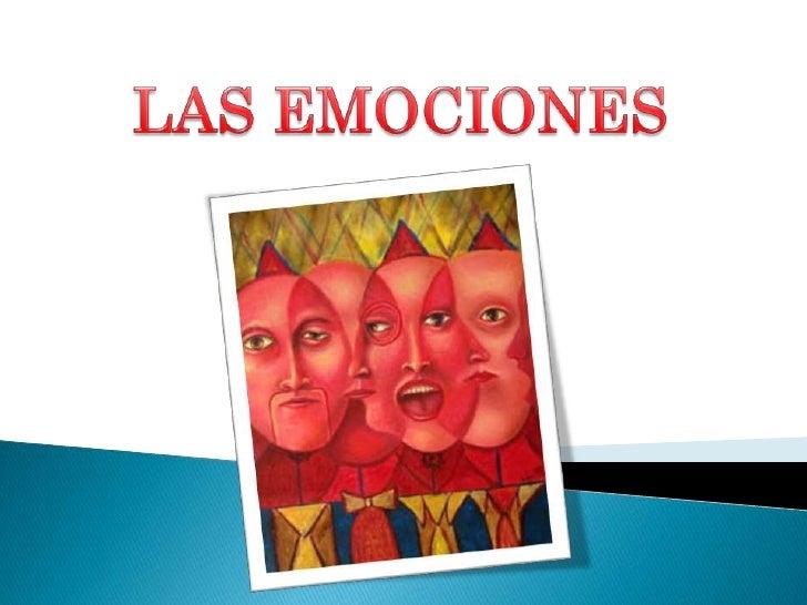    La emoción es una    respuesta inmediata del    organismo, que le informa    del grado de favorabilidad    de un estím...