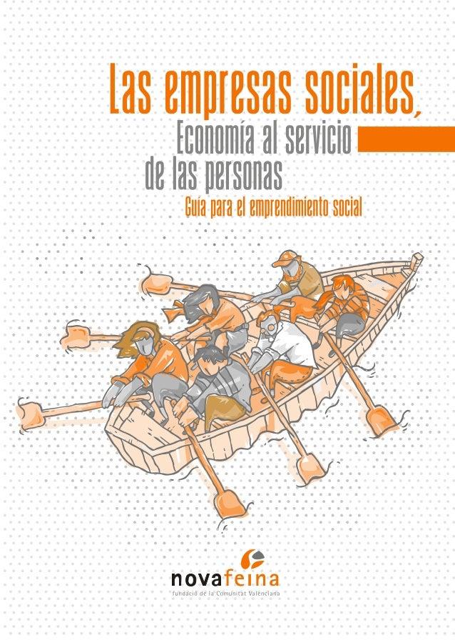 Las empresas sociales, economía al servicio de las personas.