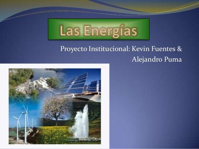 Proyecto Institucional: Kevin Fuentes &Alejandro Puma