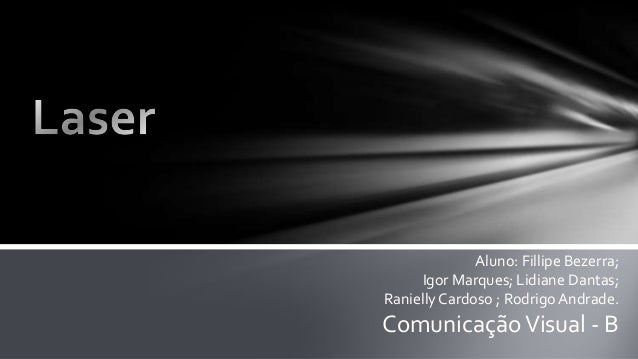 Aluno: Fillipe Bezerra; Igor Marques; Lidiane Dantas; Ranielly Cardoso ; Rodrigo Andrade.  Comunicação Visual - B