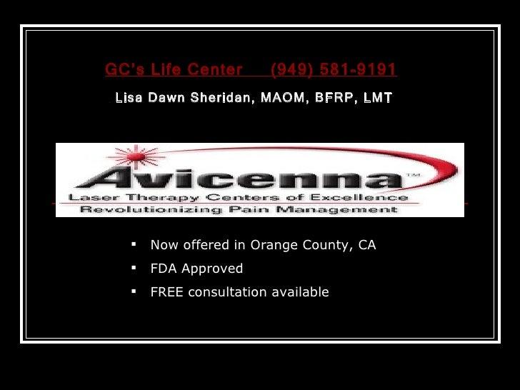 <ul><ul><li>Now offered in Orange County, CA </li></ul></ul><ul><ul><li>FDA Approved </li></ul></ul><ul><ul><li>FREE consu...