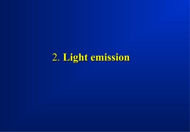 2. Light emission