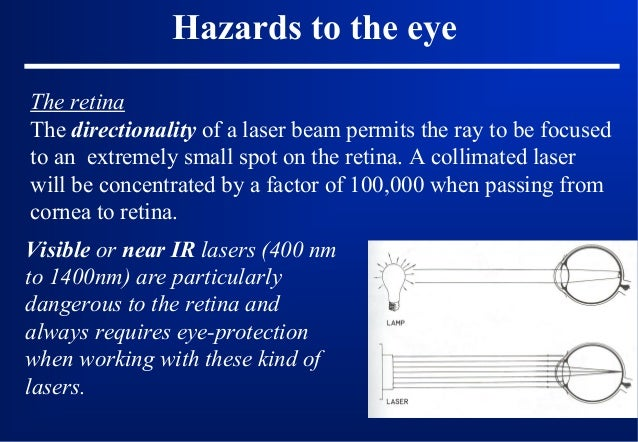 Protection to the eye Eye protection Eyewear (goggles) is the most common laser protective measure, especially for open la...