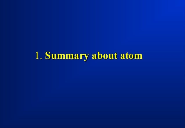 1. Summary about atom