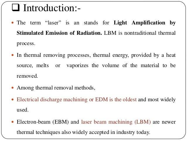 Laser beam machining (lbm) Slide 3