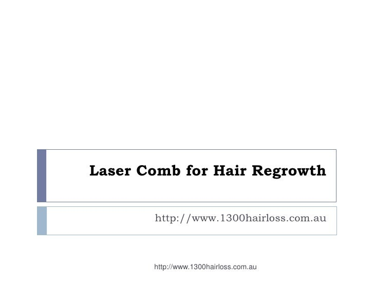 Laser Comb for Hair Regrowth       http://www.1300hairloss.com.au       http://www.1300hairloss.com.au