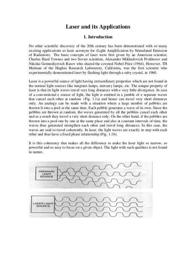 essay on laser and its application Ultrasonics: applications and processes the extraction of enzymes and proteins stored in cells and subcellular particles is an effective application of high.