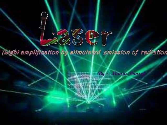 • Excimer lasers (the name is derived from the terms excited and dimers) use reactive gases such as chlorine and fluorine ...