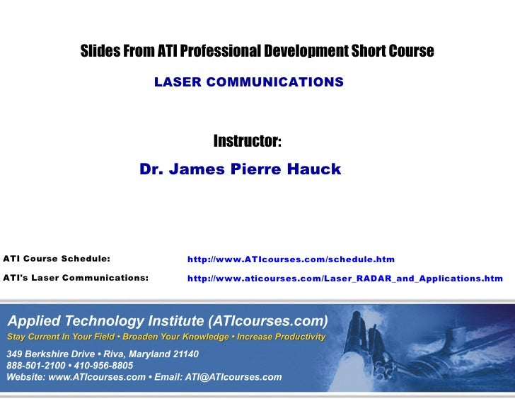 Slides From ATI Professional Development Short Course                              LASER COMMUNICATIONS                   ...