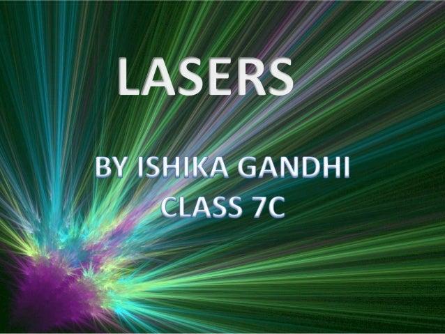 Componentsof a typicallaser:1. Gain medium2. Laser pumpingenergy3. High reflector4. Output coupler5. Laser beam