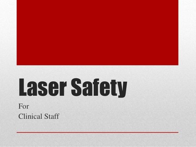 Laser SafetyForClinical Staff
