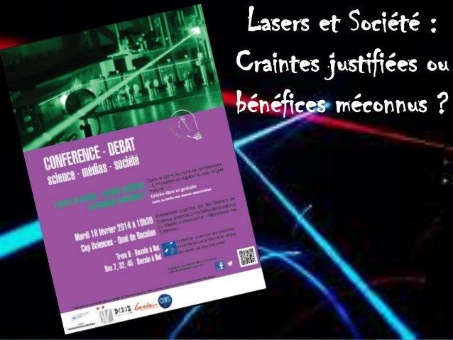 Lasers et Société : Craintes justifiées ou bénéfices méconnus ?