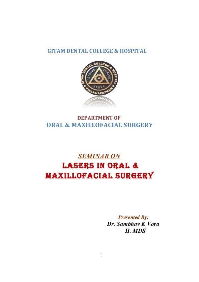 GITAM DENTAL COLLEGE & HOSPITAL DEPARTMENT OF ORAL & MAXILLOFACIAL SURGERY SEMINAR ON LASERS IN ORAL & MAXILLOFACIAL SURGE...