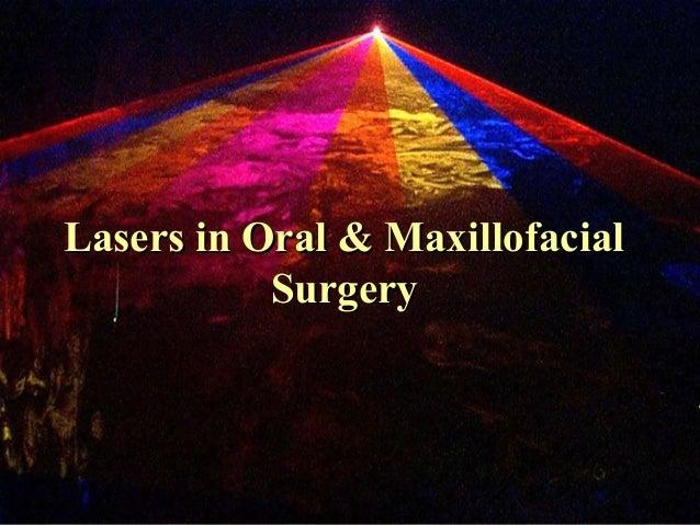Lasers in Oral & Maxillofacial           Surgery