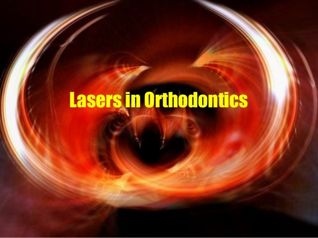 Lasers in Orthodontics  www.indiandentalacademy.com