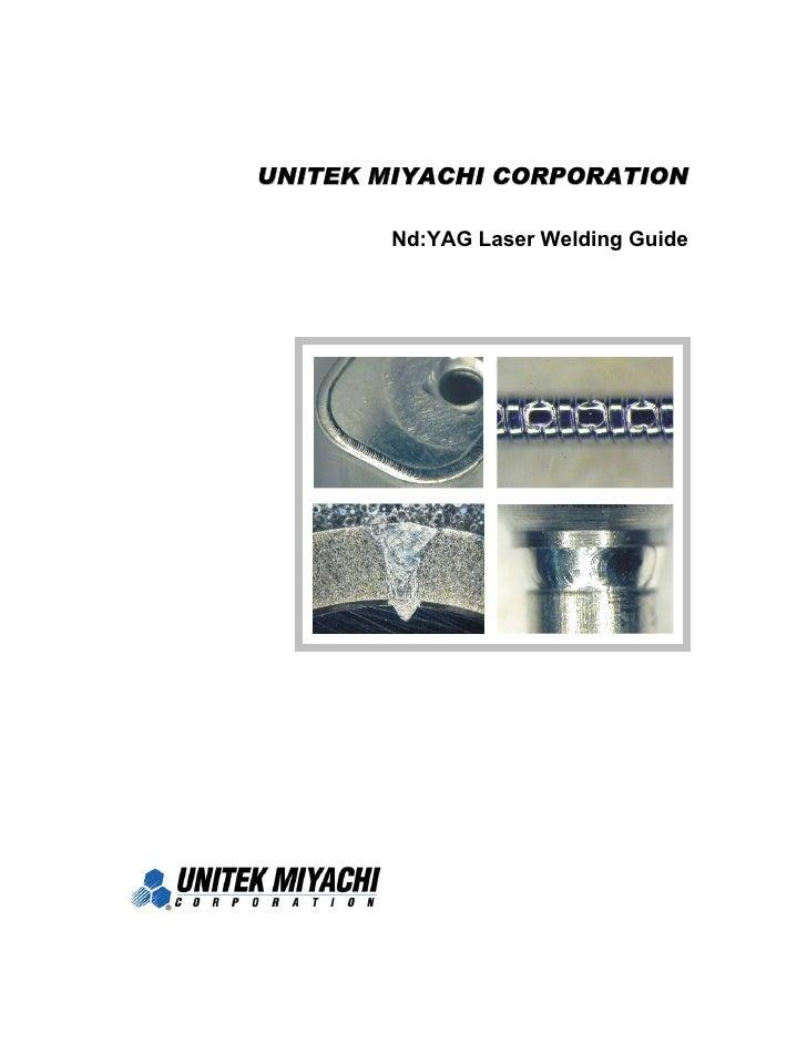 UNITEK MIYACHI CORPORATION          Nd:YAG Laser Welding Guide