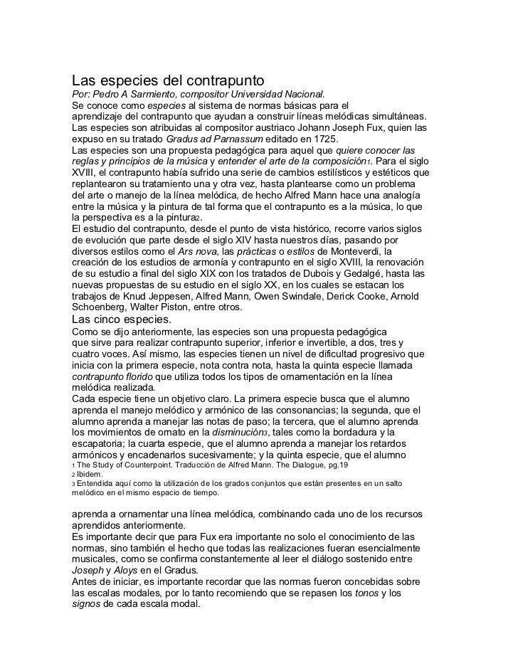 Las especies del contrapuntoPor: Pedro A Sarmiento, compositor Universidad Nacional.Se conoce como especies al sistema de ...