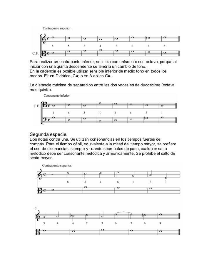 Para realizar un contrapunto inferior, se inicia con unísono o con octava, porque aliniciar con una quinta descendente se ...