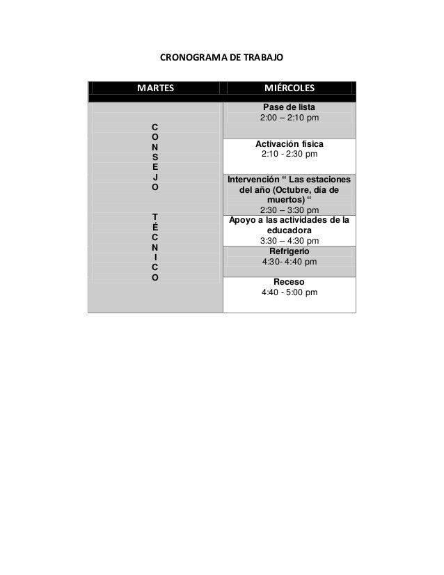 CRONOGRAMA DE TRABAJO MARTES MIÉRCOLES C O N S E J O T É C N I C O Pase de lista 2:00 – 2:10 pm Activación física 2:10 - 2...