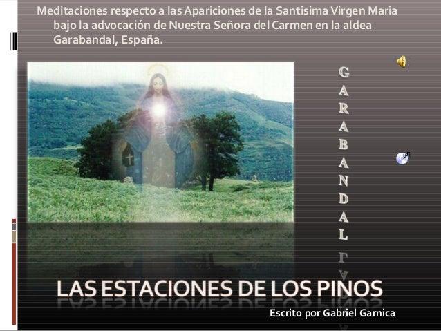 Meditaciones respecto a las Apariciones de la SantisimaVirgen Maria bajo la advocación de Nuestra Señora del Carmen en la ...