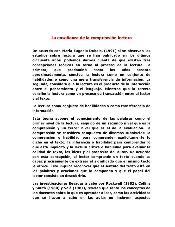 La enseñanza de la comprensión lectoraDe acuerdo con María Eugenia Dubois, (1991) si se observan losestudios sobre lectura...